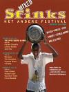 Sfinks Mixed 2008 — Het andere festival