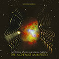 Ocote Soul Sounds & Adrian Quesada / The Alchemist Manifesto