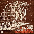 The Souljazz Orchestra / Manifesto