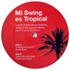 Mi swing es tropical
