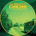 The Roots Of Chicha 1